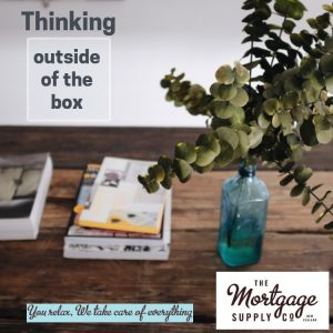 Mortgage Brokers Need To Be Thinking Outside Of The Box