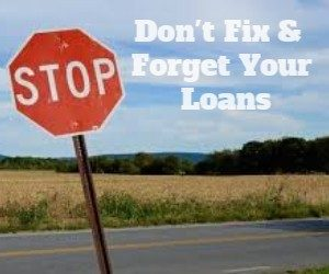 Think Carefully Before Fixing Your Mortgage